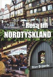 Resa till Nordtyskland (inbunden)