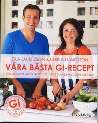 V�ra b�sta GI-recept : 100 recept utan socker och snabba kolydrater (inbunden)
