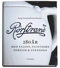 R�rstrand under 280 �r : med fajans, flintgods, porslin & stengods (inbunden)