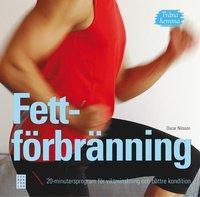 Tr�na hemma : fettf�rbr�nning. 20-minutersprogram f�r viktminskning och b�ttre kondition (inbunden)