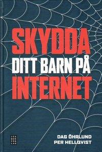 Skydda ditt barn p� Internet (inbunden)