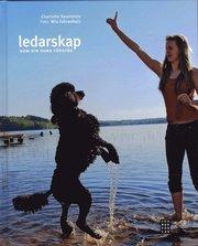 Ledarskap som din hund f�rst�r (inbunden)
