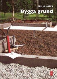 Bygga grund (inbunden)