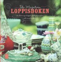 Loppisboken : om blommiga koppar, fattigmanssilver och annat vackert (inbunden)