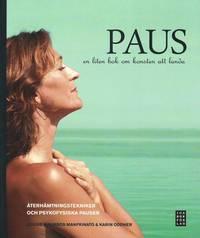 Paus : en liten bok om konsten att landa (h�ftad)
