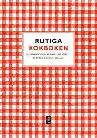 Rutiga kokboken : grundkokboken f�r stora och sm� hush�ll - �ver 1500 recept (inbunden)