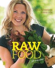 Raw food p� svenska (h�ftad)