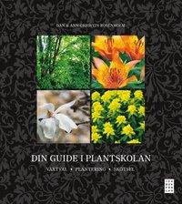 Din guide i plantskolan (inbunden)