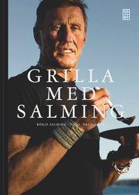 Grilla med Salming (inbunden)