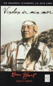 Vinden �r min mor : en indiansk schamans liv och l�ra (pocket)