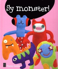 Sy monster! (inbunden)