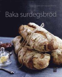 Baka surdegsbr�d (inbunden)