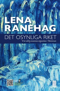 Lena Ranehag - Det osynliga riket