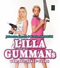 Lilla gummans g�r-det-sj�lv-guide (inbunden)