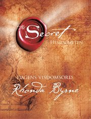The Secret : dagens visdomsord (inbunden)