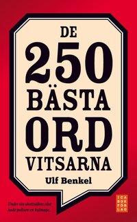 De 250 b�sta ordvitsarna (inbunden)