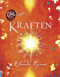 The Secret : kraften (inbunden)