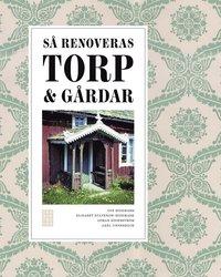 S� renoveras torp och g�rdar (inbunden)