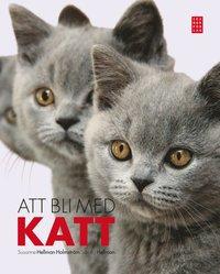 Att bli med katt (inbunden)