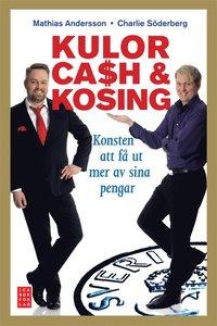 Kulor, cash & kosing (e-bok)