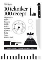 10 tekniker 100 recept