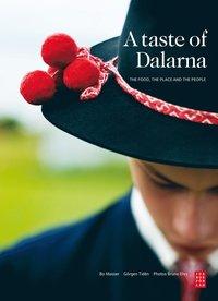 A taste of Dalarna (inbunden)