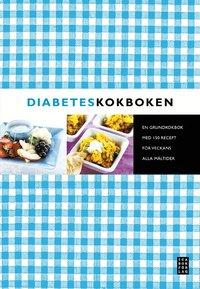 Diabeteskokboken (inbunden)