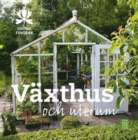 Växthus och uterum (inbunden)