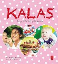 Kalas : roliga lekar och gott att �ta (inbunden)