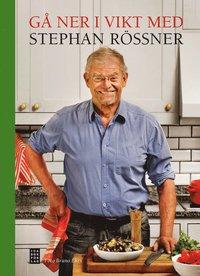 G� ner i vikt med Stephan R�ssner (inbunden)