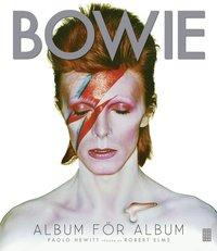 Bowie : album f�r album (inbunden)