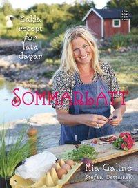Sommarl�tt : Enkla recept f�r lata dagar (inbunden)