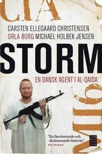 Storm : en dansk agent i Al-Qaida (inbunden)