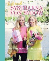 Fest med systrarna von Sydow (inbunden)