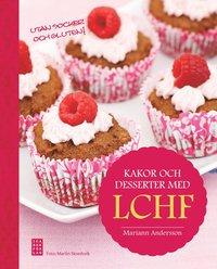 Kakor och desserter med LCHF (inbunden)