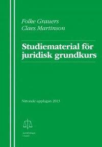 Studiematerial f�r juridisk grundkurs (h�ftad)