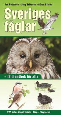 Sveriges f�glar : f�lthandbok f�r alla (inbunden)