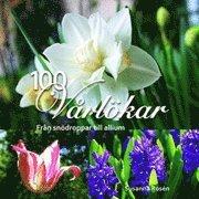 100 vårlökar : från snödroppar till allium
