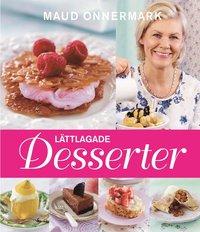 L�ttlagade desserter (inbunden)