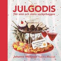 Julgodis : f�r sm� och stora sockerbagare (inbunden)