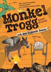 Monkel Trogg och den flygande �snan (kartonnage)