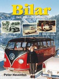 Bilar : fart, fl�kt och nostalgi (h�ftad)