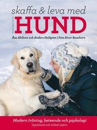 Stora boken om att skaffa och leva med hund : modern tr�ning, beteende och psykologi (kartonnage)