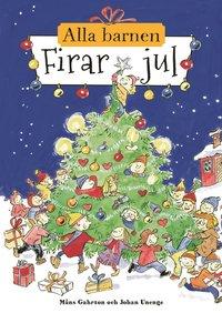 Alla barnen firar jul (inbunden)