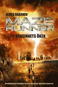 Maze runner. I vansinnets öken (inbunden)