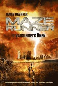 Maze runner. I vansinnets �ken (inbunden)