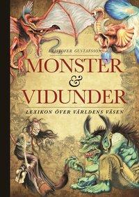 Monster och vidunder : lexikon �ver v�rldens v�sen (inbunden)