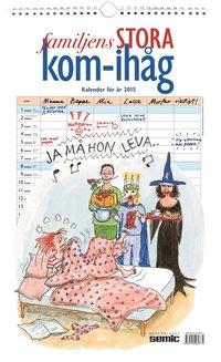 Familjens stora kom-ih�g-kalender 2015 ()