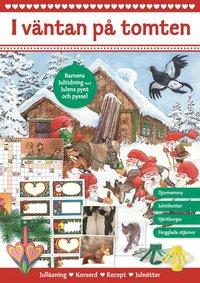 I v�ntan p� tomten : barnens jultidning med julens pynt och pyssel (inbunden)