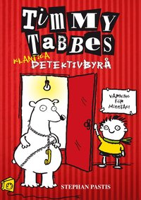 Timmy Tabbes klantiga detektivbyr� : ingen �r perfekt (kartonnage)